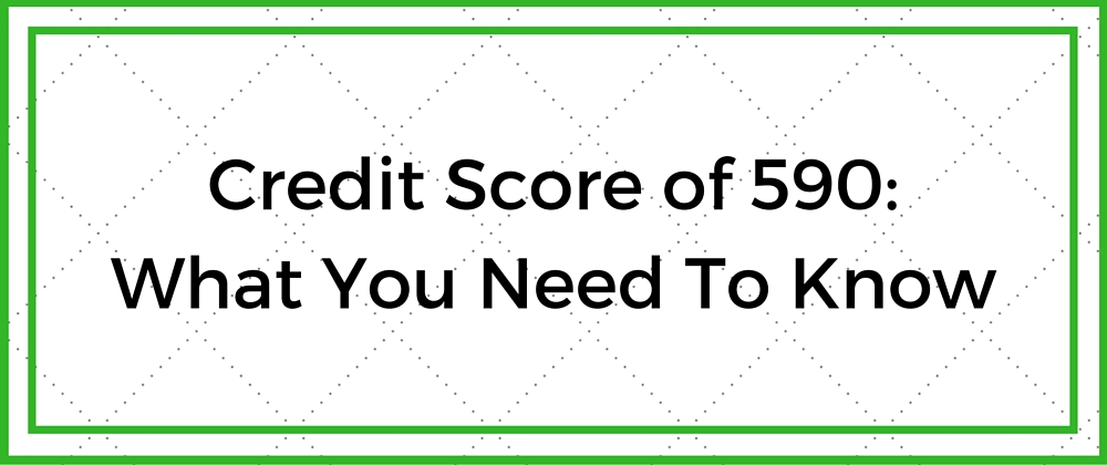 credit score of 590 impact on car loans home loans cards go clean credit. Black Bedroom Furniture Sets. Home Design Ideas