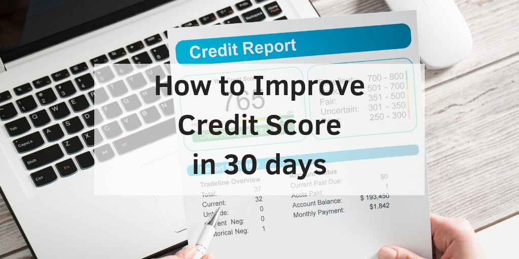 How to Improve Credit Score in 30 Days - Credit Repair