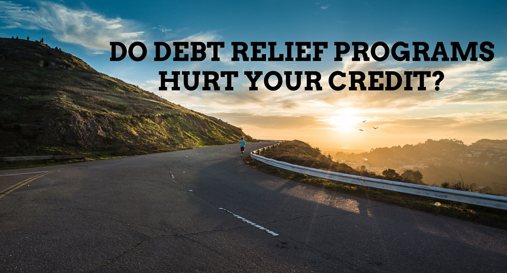 do debt relief programs hurt your credit