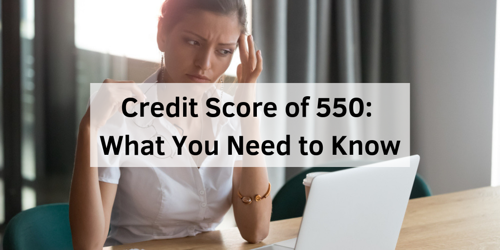 550 Credit Score Credit Card >> Credit Score Of 550 Home Loans Auto Loans Credit Cards