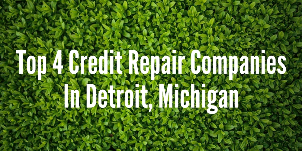 Credit Repair Companies In Detroit