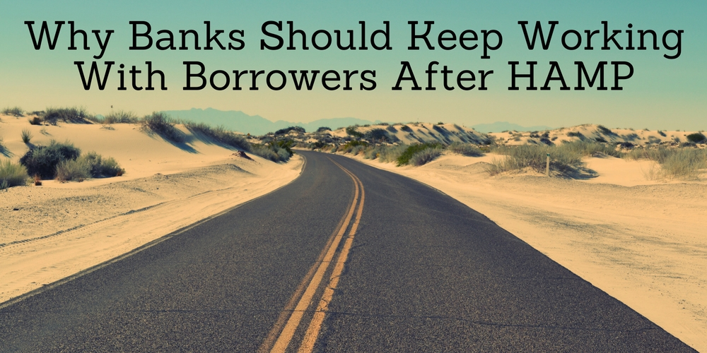 Why Banks Should Keep Working With Borrowers After HAMP - Go