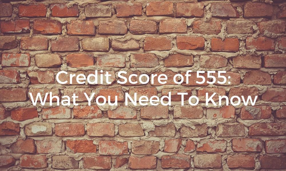 credit score of 555