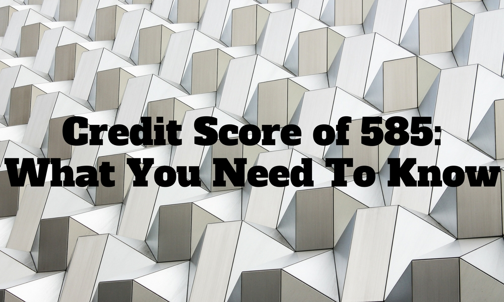 how to raise 585 credit score