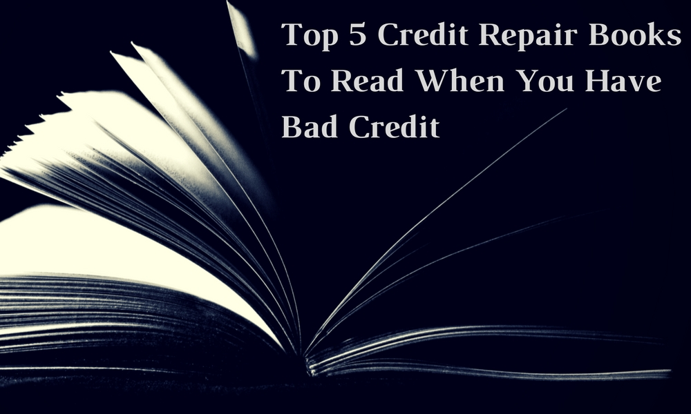 Top 5 credit repair books to read when you have bad credit go top 5 credit repair books to read when you have bad credit go clean credit solutioingenieria Choice Image