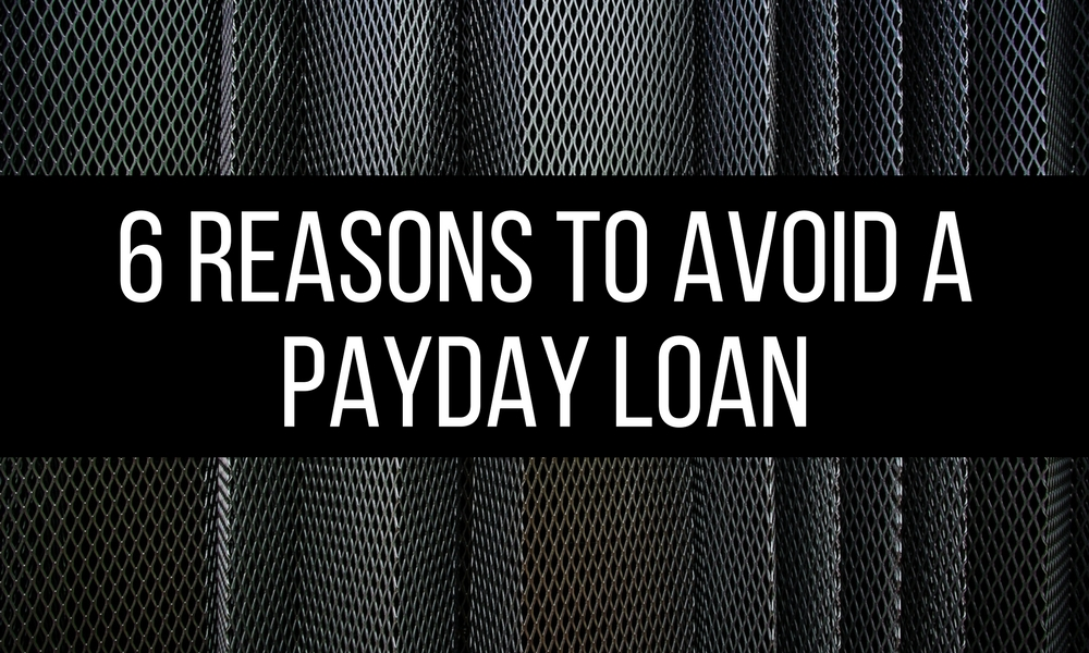 reasons to avoid a payday loan