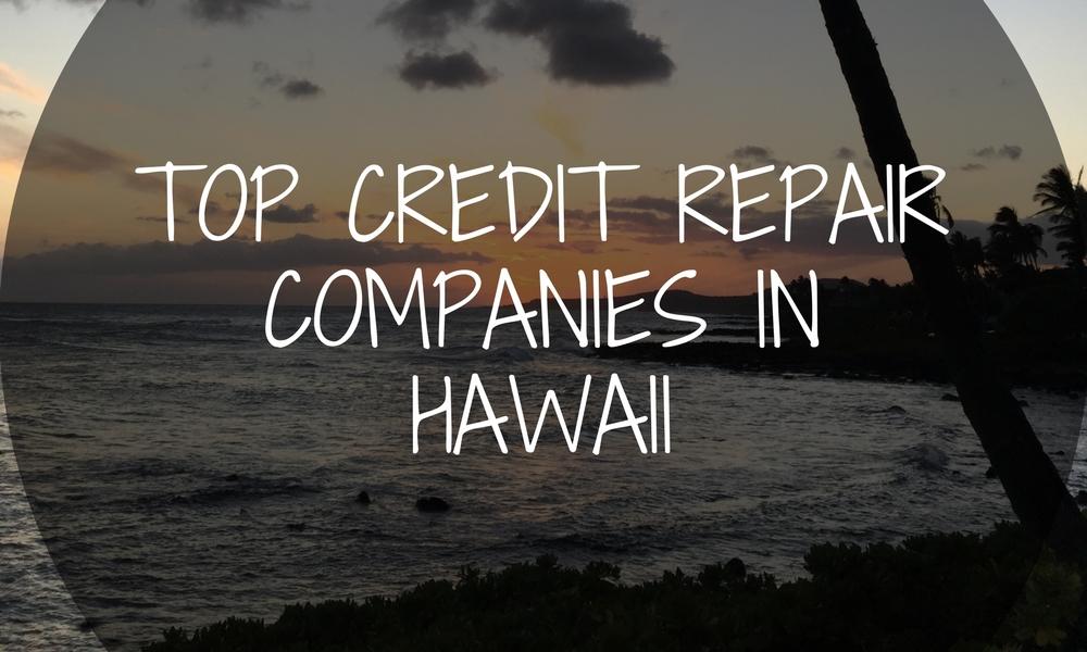 credit repair companies in Hawaii