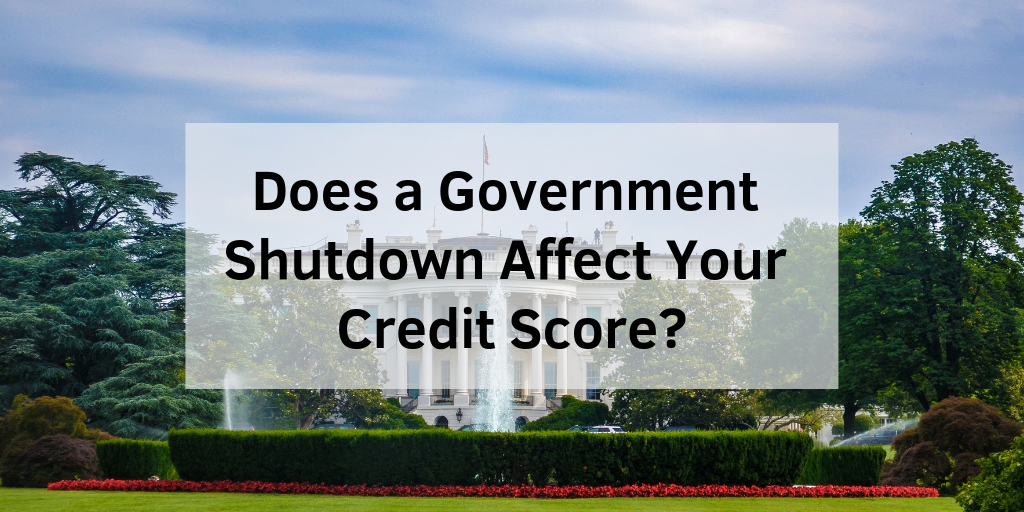 Credit Score Government Shutdown