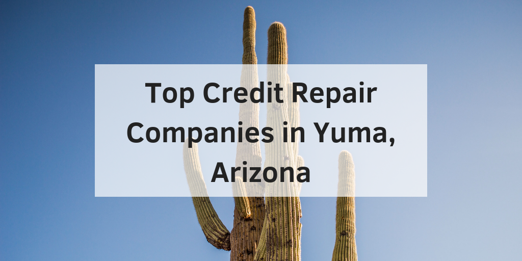 credit repair companies in yuma